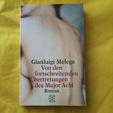 Von den fortschreitenden Übertretungen des Major Aebi, Gianluigi Melega