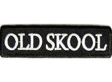 OLD SKOOL School Embroidered Jacket Vest Patch Funny Biker Independent Emblem