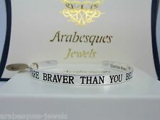 YOU ARE BRAVER THAN YOU BELIEVE SENTIMENTAL MESSAGE BANGLE/BRACELET SILVER TONE