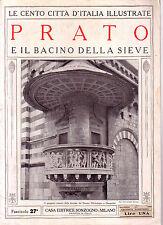 Le Cento Città d' Italia Illustrate  PRATO