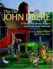 This Old John Deere: A Treasury of Vintage Tractors and Family Farm Me-ExLibrary