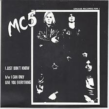 Reissue-Garage45-MC 5 I Just Don't Know /I Can Only Give You Everything AMG1001