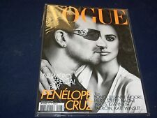 2010 MAY VOGUE PARIS MAGAZINE - BONO & PENELOPE CRUZ - FRENCH FASHION - O 5400