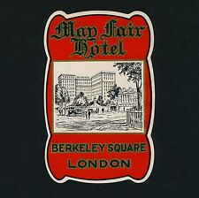 May Fair Hotel LONDON UK Berkeley Square * Old Luggage Label Kofferaufkleber