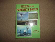Stories of the Somerset and Dorset by Millstream Books (Hardback, 1995)