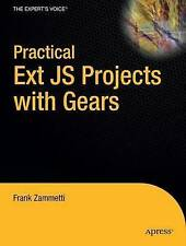 Practical Ext JS Projects with Gears (Expert's Voice in Web Development), Frank