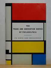 The Trade and Convention Center of Philadelphia 1962 History Commercial Museum