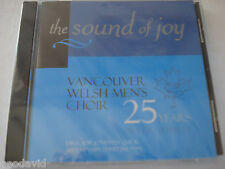 Vancouver Welsh Men's Choir The Sound of Joy Silver Jubilee New CD Sealed Rare