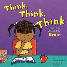 Think, Think, Think: Learning About Your Brain (The Amazing Body)-ExLibrary