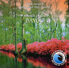 NEW - Sounds of the Bayou by Sounds of Nature
