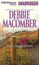 No Competition by Debbie Macomber (2014, MP3 CD, Unabridged)