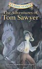 NEW - Classic Starts: The Adventures of Tom Sawyer, Retold from the Mark Twain o
