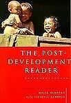 The Post-Development Reader by Majid Rahnema and Victoria Bawtree (1997,...