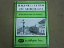 Branch Lines To Midhurst Keith Smith and Vic Mitchell