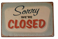 Sorry Were Closed Funny Tin Sign Bar Pub Garage Home Art Wall Decor Poster Retro