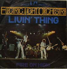 "ELECTRIC LIGHT ORCHESTRA - LIVIN`THING - FIRE ON HIGH -  Single 7"" (I054)"