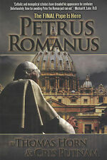 PETRUS ROMANUS: The Final Pope is Here by Thomas Horn & Chris Putnam - BRAND NEW