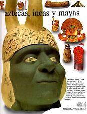 Aztecas, Incas Y Mayas (Spanish Edition)
