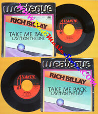 LP 45 7'' RICH BILLAY Take me back Lay it on the line 1976 italy no cd mc dvd