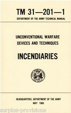 INCENDIARIES - Unconventional Warfare Devices And Techniques - Army Manual