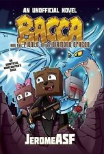 Bacca and the Riddle of the Diamond Dragon: An Unofficial Minecrafter's Adventur