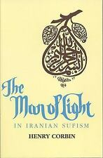 The Man of Light in Iranian Sufism .. Corbin, Henry