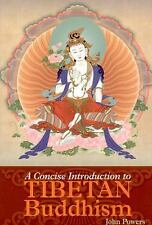 A CONCISE INTRODUCTION TO TIBETAN BUDDHISM - JOHN POWERS (PAPERBACK) NEW