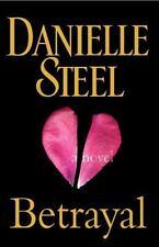 Betrayal by Danielle Steel (2012, Hardcover) w/ dust jacket Like NEW