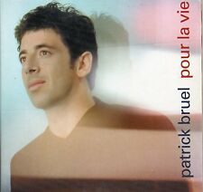 CD CART 3T PATRICK BRUEL  ( POUR LA VIE    ) TRES BON ETAT  DE 2000
