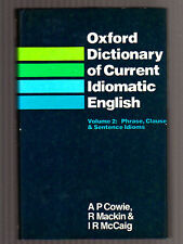 OXFORD DICTIONARY OF CURRENT IDIOMATIC ENGLISH PHRASE - CLAUSE - SENTENCE IDIOMS
