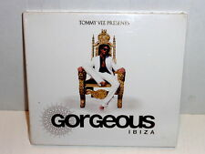 TOMMY VEE  PRESENTS  GORGEOUS  IBIZA  -  CD 2007  DIGIPACK NUOVO E SIGILLATO