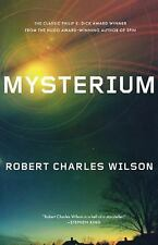 MYSTERIUM by Robert Charles Wilson NEW Trade Paperback Science Fiction 2010