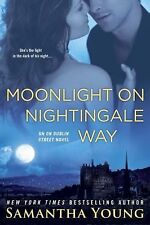 Moonlight on Nightingale Way : An on Dublin Street Novel by Samantha Young...