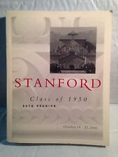 Stanford University Class of 1950 - 50 Year Reunion Book, October 19-22, 2000