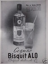 PUBLICITÉ 1952 COGNAC BISQUIT ALO - ADVERTISING