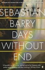 Signed Book - Days Without End by Sebastian Barry First Edition