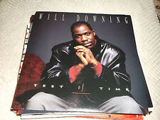 "Will Downing: Test of Time  7""  BRAND NEW VINYL EX SHOP"