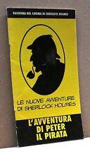 L'AVVENTURA DI PETER IL PIRATA - Le nuove avventure di Sherlock Holmes [Libro]