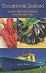 Sensational Seafood: Creative and Classic Recipes from the East Coast-ExLibrary
