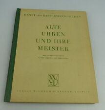 Buch: Alte Uhren und ihre Meister mit 164 Abbildungen Wilhelm Diebener bu0588