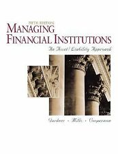 Managing Financial Institutions by Dixie L. Mills, Mona J. Gardner and...