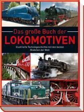 Das große Buch der Lokomotiven von Michael Dörflinger (2012, Gebundene Ausgabe)