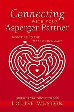 Connecting with Your Asperger Partner LOUISE WESTON Negotiating the Maze of PB
