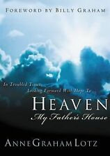 Heaven: My Father's House, Lotz, Anne Graham, Good Book
