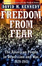 OXFORD HISTORY of the U. S.: FREEDOM from FEAR : The American People in