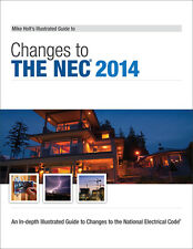 Mike Holt's Illustrated Guide to Changes to the NEC 2014 Textbook