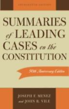 Summaries of Leading Cases on the Constitution (Essential Supreme Court Decision