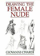 Drawing the Female Nude by Giovanni Civardi (Paperback)