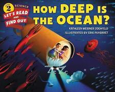 Let's-Read-And-Find-Out Science 2: How Deep Is the Ocean? by Kathleen Weidner...