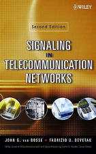 Signaling in Telecommunication Networks, John G. van Bosse